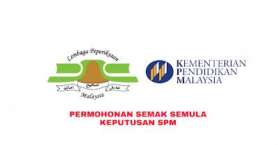 Permohonan Semak Semula Keputusan SPM 2018
