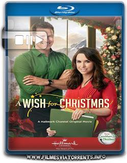 Um desejo para o Natal Torrent - BluRay Rip 720p e 1080p Dual áudio
