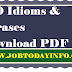 280 Idioms & Phrases with their meaning Download PDF