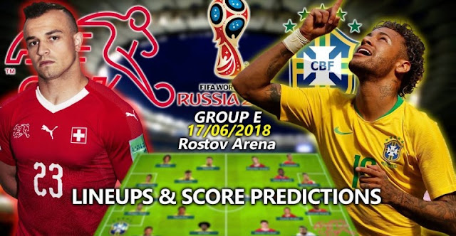 PREDIKSI PERTANDINGAN PIALA DUNIA 2018 BRAZIL VS SWISS