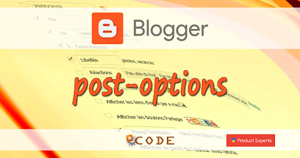 Introduction aux options des articles Blogger