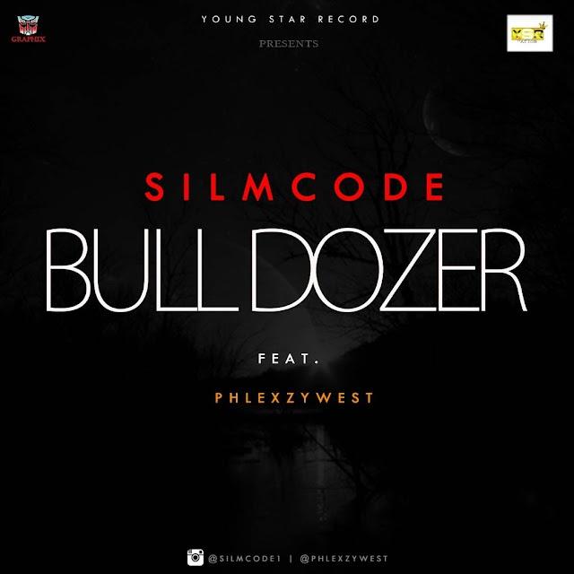#MUSIC: BULDOZER- SLIMCODE ft PHLEXZYWEST |