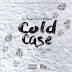 "Audio:  Jay Rose ft Curtis Williams ""Cold Case"""