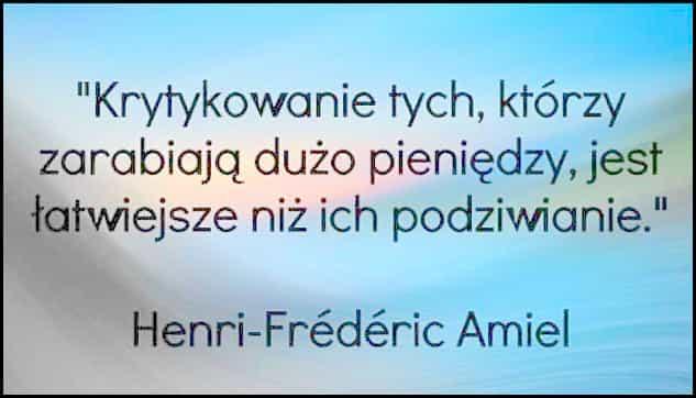 Henri-Frédéric Amiel, cytaty o zarabianiu i pieniądzach.