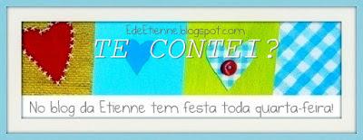 """Imagem do banner da Blogagem Coletiva """"Te Contei?"""", do blog """"E de Etienne"""""""