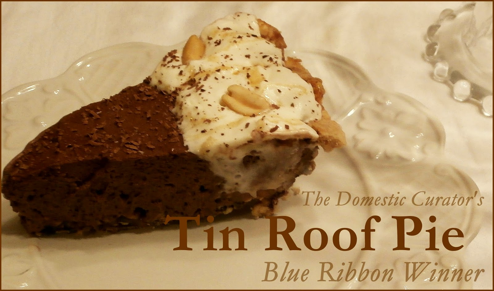The Domestic Curator Tin Roof Chocolate Pie