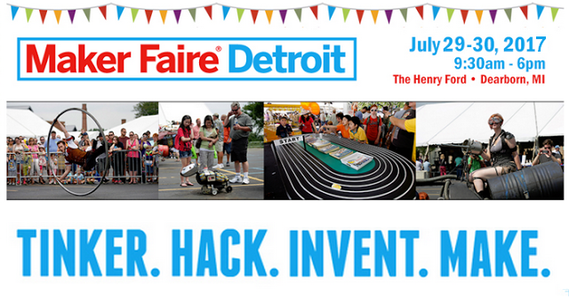 http://blog.metrodetroitmommy.com/2017/06/maker-faire-special-event-at-henry-ford.html