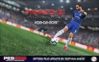 PES 2019 Option File PTE 3.1 Patch Update 09.02.2019 By Sofyan Andri