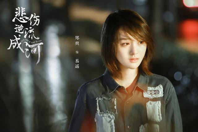 Cry Me A Sad River Chinese drama Zheng Shuang