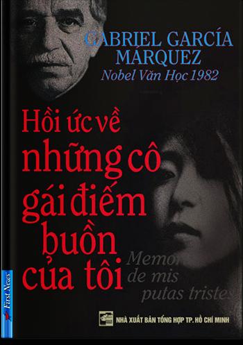 Truyện audio kinh điển: HỒI ỨC VỀ NHỮNG CÔ GÁI ĐIẾM BUỒN CỦA TÔI- Gabriel Garcia Marquez (Trọn bộ)