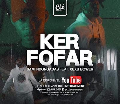 Uami Ndongadas - Ker Fofar (Rap) Download Mp3