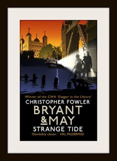 REVIEW -  Bryant and May: Strange Tide by Christopher Fowler