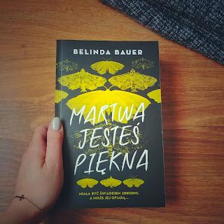 [PRZEDPREMIEROWO] Martwa jesteś piękna - Belinda Bauer