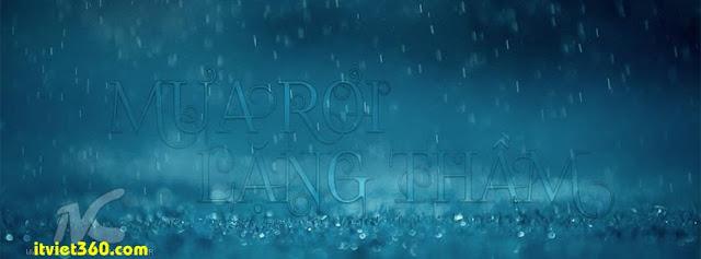 Ảnh bìa cho Facebook mưa | Cover FB timeline rain, mưa rơi nặng thầm