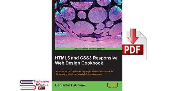 HTML5 and CSS3 Responsive Web Design Cookbook by Benjamin LaGrone