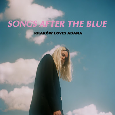 Kraków Loves Adana - Songs After The Blue