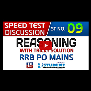 Speed Test Discussion | ST NO. 09 | Reasoning | RRB PO MAINS 2017