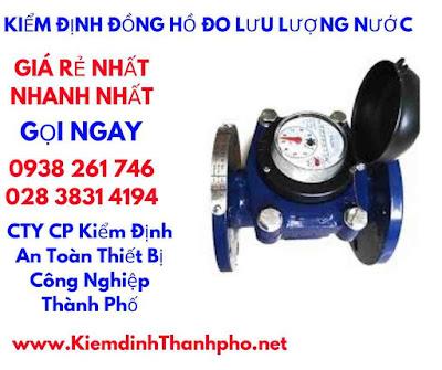 kiểm định đồng hồ đo lưu lượng nước