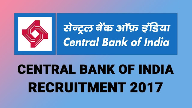 Central Bank of India Recruitment 2018 Office Assistant & Faculty Vacancy