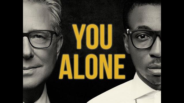 Audio and Lyrics: Don Moen ft Frank Edwards-You Alone