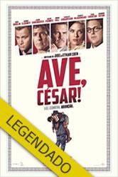 Ave, César! – Legendado