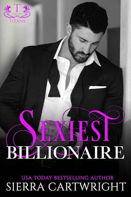 He will do anything to make her his | Sexiest Billionaire @SierraWrites #BookRelease
