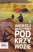 Podkrzywdzie, Andrzej Muszyński