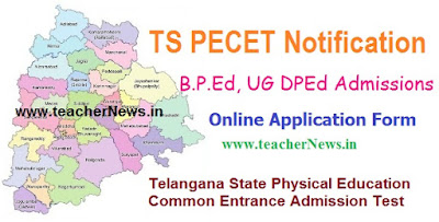 TS PECET Notification 2017 Online Application form, B.P.Ed  UG DPEd  Admission Notification www.tspecet.org