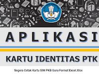Aplikasi Membuat Kartu SIM PKB Guru Format Excel.Xlsx