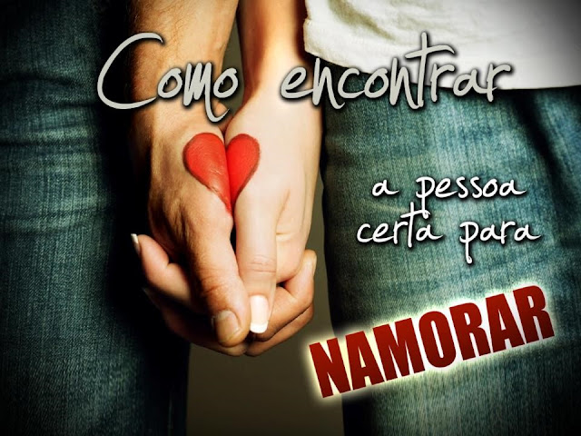 ENCONTRAR_PESSOA_CERTA_PARA_NAMORAR
