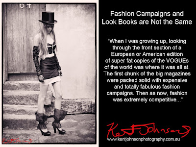 "Fashion Campaigns and Look Books are not the same. ""When I was growing up, looking through the front section of a European or American edition of super fat copies of the VOGUEs of the world was where it was all at. The first chunk of the big magazines were packed solid with expensive and totally fabulous fashion campaigns. Then as now, fashion was an extremely competitive.."""
