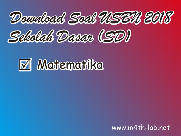 Soal Ujian Nasional Matematika Sd 2019 Ilmusosial Id
