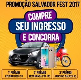 Promoção Salvador Fest 2017 Concorra Carro Moto Smarphone