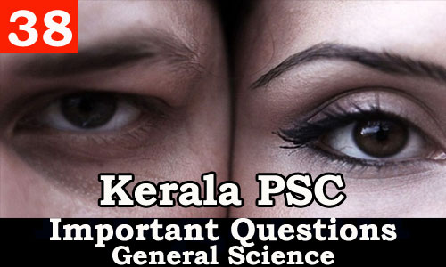 Kerala PSC - Important and Expected General Science Questions - 38