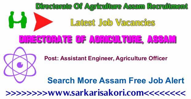 Directorate Of Agriculture Assam Recruitment 2017 vacancies