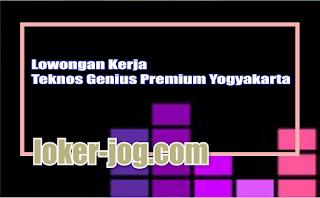 Lowongan Kerja Teknos Genius Premium Yogyakarta