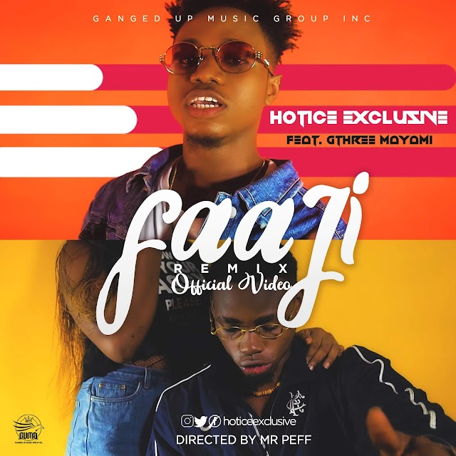 AUDIO / VIDEO PREMIER: Hotice Exclusive - Faaji Remix Ft. Gthree Mayami | Dir. Mr Peff