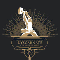 "Dyscarnate - ""With All Their Might"""