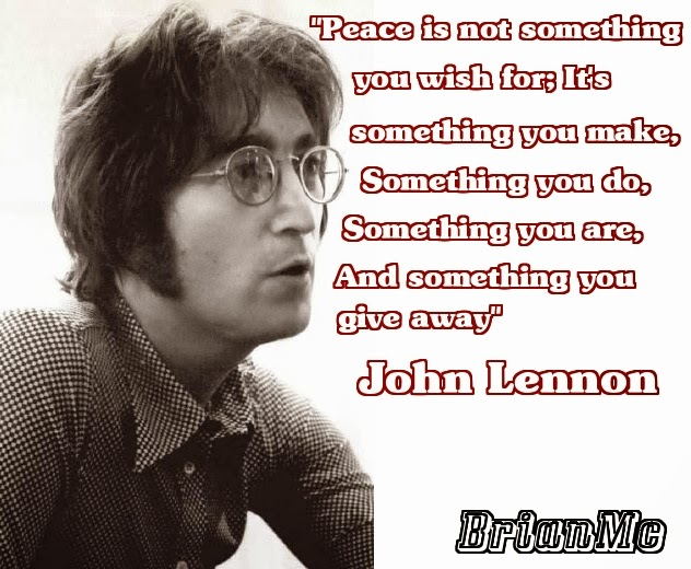 John Lennon Quote adapted by BrianMc