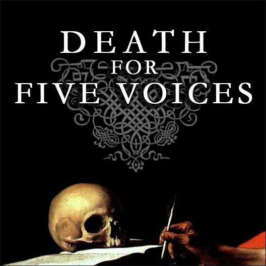 Il Regno: Death For Five Voices
