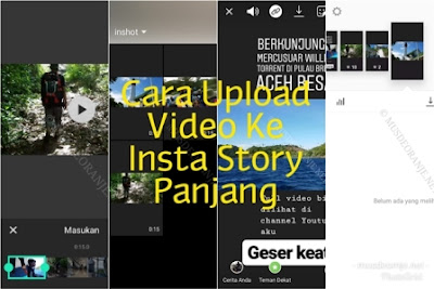 Cara Upload Video Ke Instastory Panjang