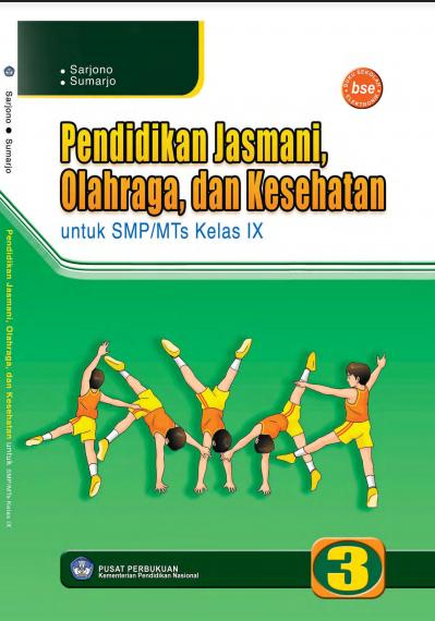 Download Buku Siswa KTSP SMP dan MTs Pendidikan Jasmani Olahraga dan Kesehatan 3.