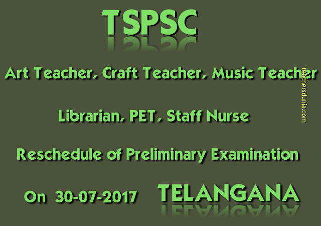 TSPSC-Reschedule-of-Preliminary-Examination-of-ART-CRAFT-MUSIC-TEACHER-STAFF-NURSE-PET