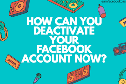 How do you deactivate your Facebook account?