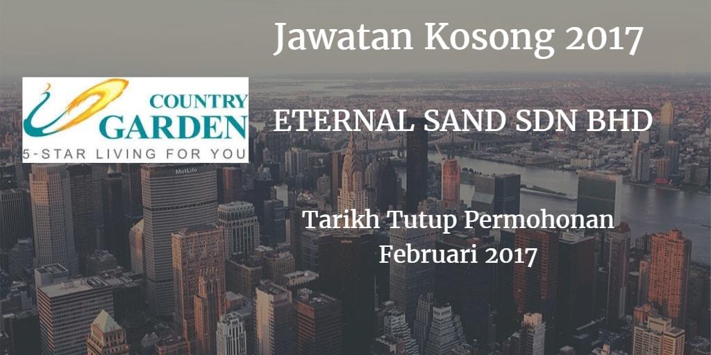 Jawatan Kosong ETERNAL SAND SDN BHD Februari 2017