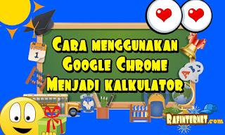 cara menggunakan google chrome menjadi kalkulator