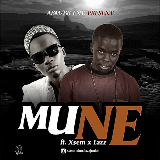 DOWNLOAD VIDEO: Mune ft Xsem x Lazz