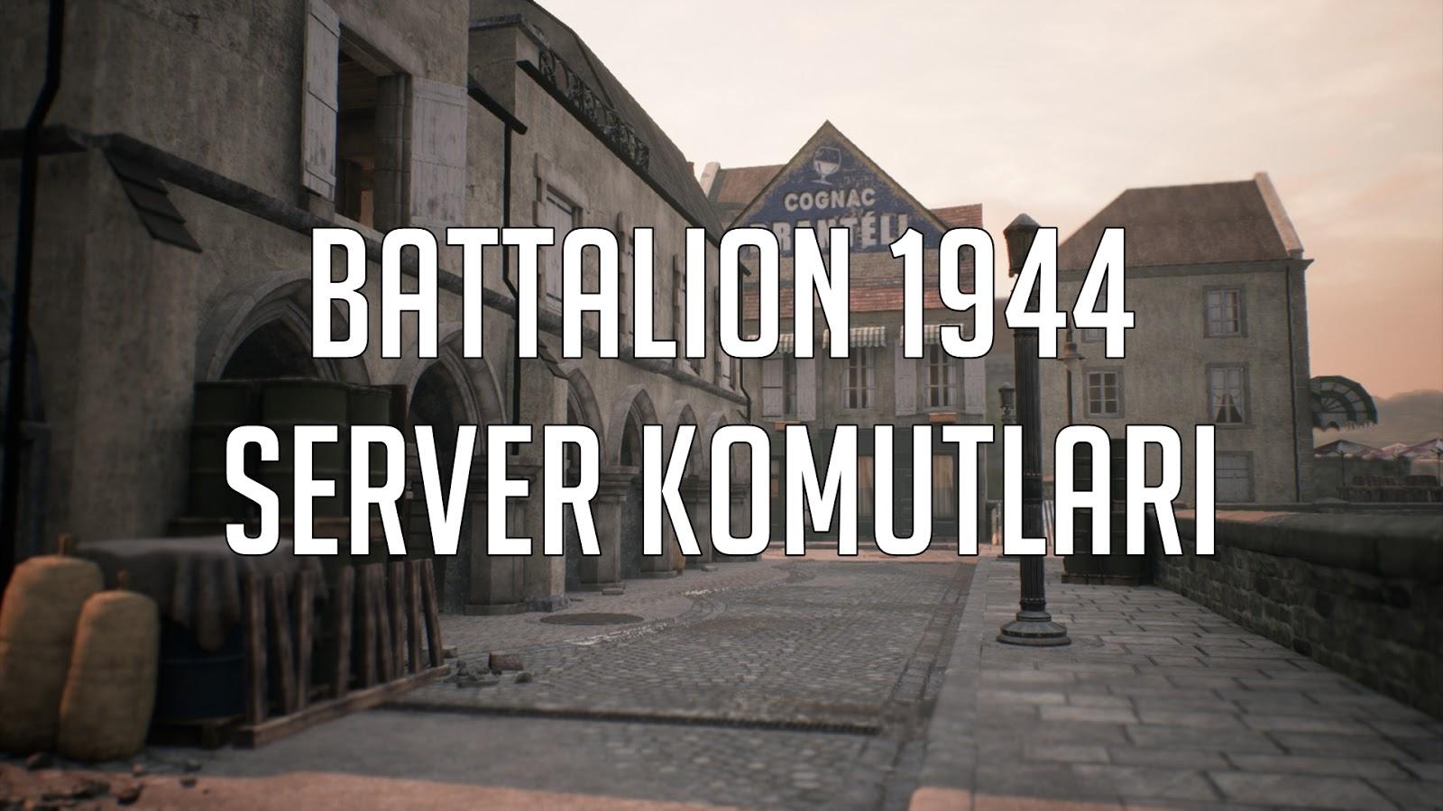 Battalion_1944_Server_Komutlari_Listesi_