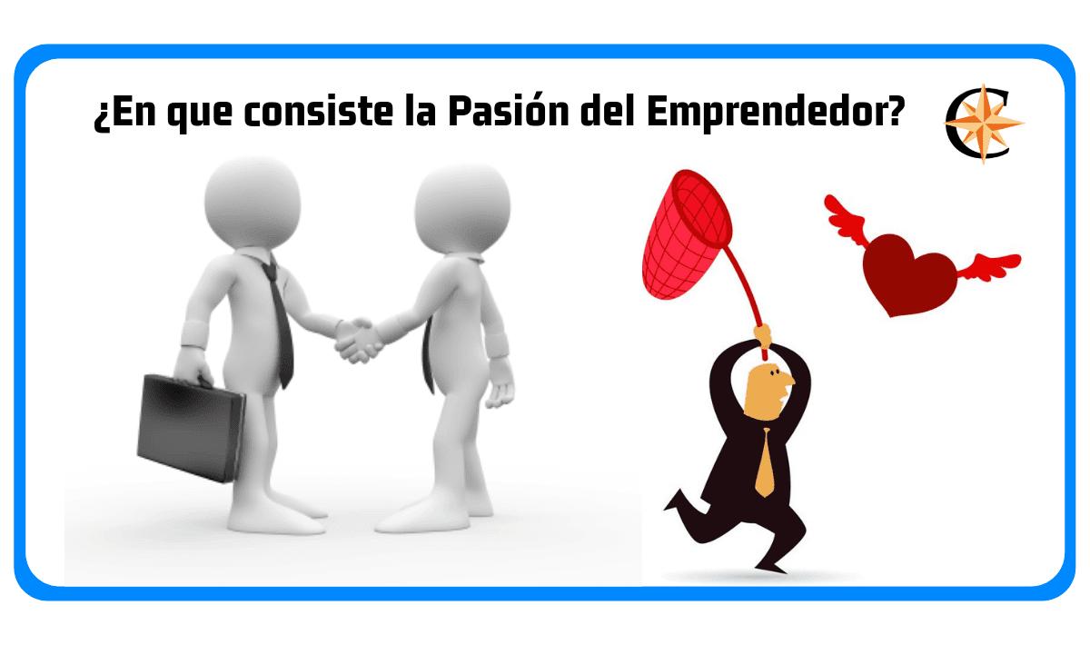En que consiste la Pasión del Emprendedor