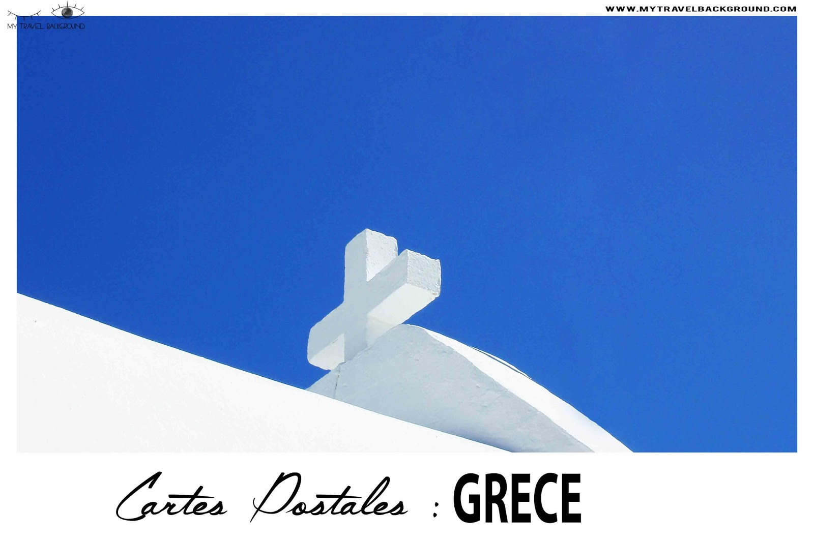My Travel Background : Cartes Postale Grece